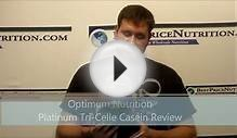Optimum Nutrition Platinum Tri Celle Casein Protein Review